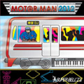 MOTOR MAN 2012